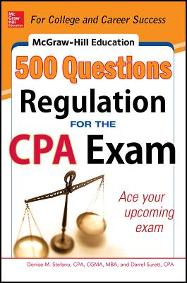 McGraw-Hill's 500 Regulation Questions for the CPA Exam By Stefano, Denise/ Surett, Darrel