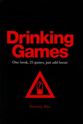 Drinking Games By Bliss, Dominic